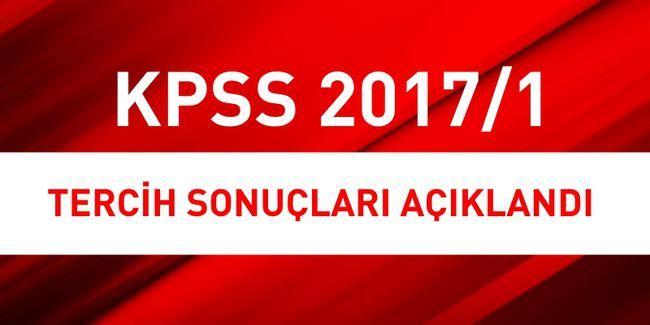 KPSS 2017/1 Tercih Sonuçları Açıklandı